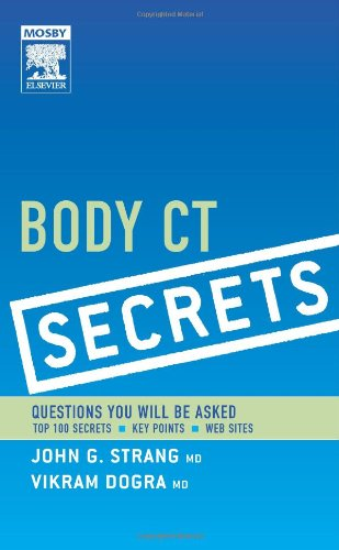 9780323034043: Body CT Secrets, 1e