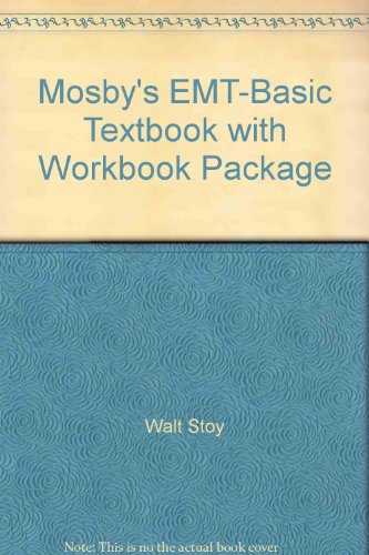 9780323034401: Mosby's EMT-Basic Textbook with Workbook Package