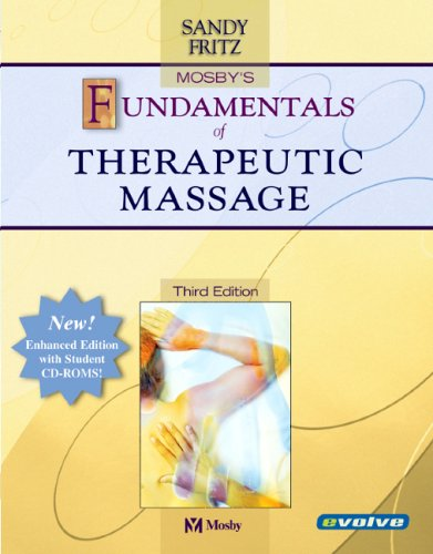9780323034449: Mosby's Fundamentals of Therapeutic Massage, Enhanced Reprint, 3e