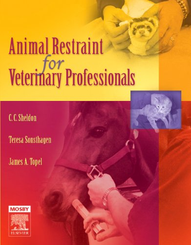 9780323034654: Animal Restraint for Veterinary Professionals, 1e