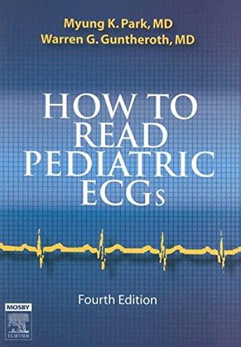 9780323035705: How to Read Pediatric ECGs, 4e