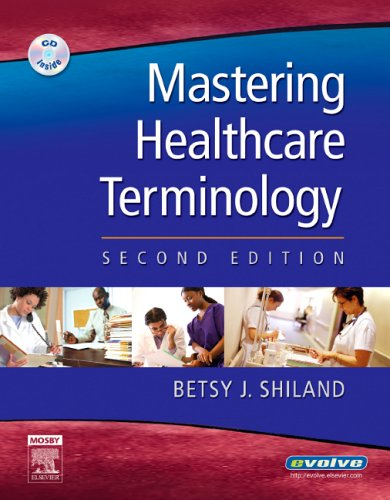 9780323035729: Mastering Healthcare Terminology, Second Edition