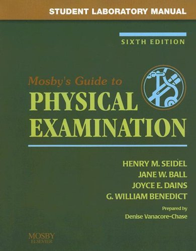 9780323035736: Student Laboratory Manual to accompany Mosby's Guide to Physical Examination, Sixth Edition