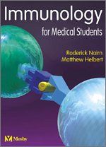 9780323035767: Immunology for Medical Students, Updated Edition: With STUDENT CONSULT Online Access, 1e (Nairn, Immunology for Medical Students)