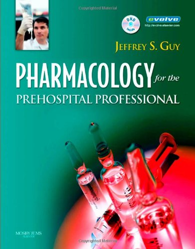9780323035903: Pharmacology for the Prehospital Professional, 1e