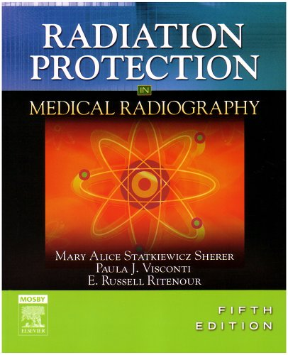 9780323036009: Radiation Protection in Medical Radiography, 5e