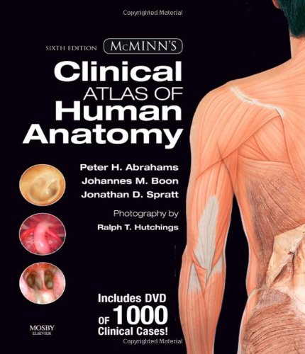 9780323036054: McMinn's Clinical Atlas of Human Anatomy with DVD, 6e (McMinn's Clinical Atls of Human Anatomy)