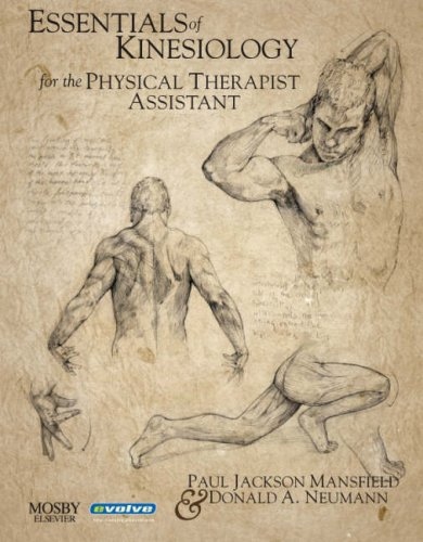 Essentials of Kinesiology for the Physical Therapist: Paul Jackson Mansfield,