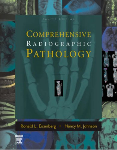 Comprehensive Radiographic Pathology, 4e: Ronald L. Eisenberg