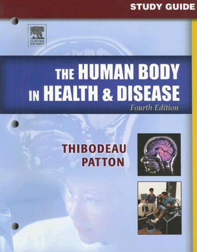 9780323036443: Study Guide to Accompany The Human Body in Health & Disease, 4e