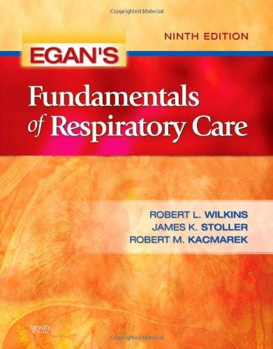 9780323036573: Egan's Fundamentals of Respiratory Care, 9e