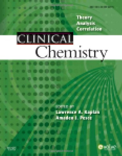 Clinical Chemistry Theory, Analysis, Correlation: Kaplan, Lawrence A.
