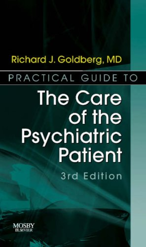 9780323036832: Practical Guide to the Care of the Psychiatric Patient: Practical Guide Series, 3e