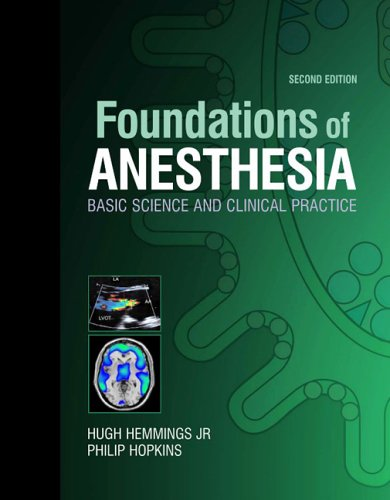 9780323037075: Foundations of Anesthesia: Basic Sciences for Clinical Practice, 2e