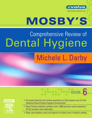 Mosby's Comprehensive Review of Dental Hygiene, 6e: Darby BSDH MS, Michele Leonardi