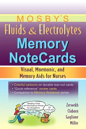 9780323037259: Mosby's Fluids and Electrolytes Memory Notecards : Visual, Mnemonic, and Memory Aids for Nurses