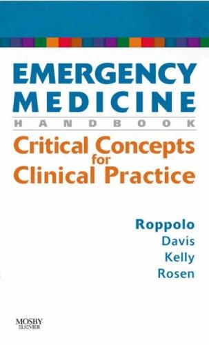 9780323037297: Emergency Medicine Handbook: Critical Concepts for Clinical Practice, 1e