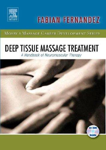 9780323037341: Deep Tissue Massage Treatment: A Handbook of Neuromuscular Therapy, 1e (Mosby's Massage Career Development)