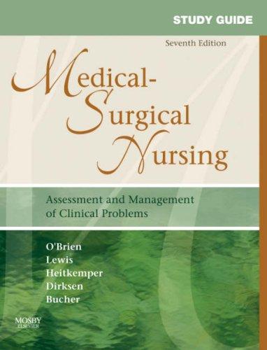 Medical-Surgical Nursing : Assessment and Management of: Patricia Graber O'Brien;