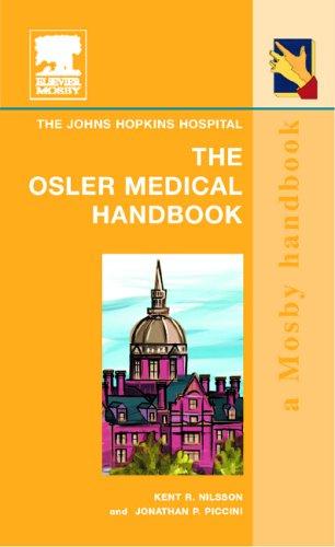The Osler Medical Handbook: Mobile Medicine Series: Johns Hopkins Hospital; Jonathan Paul Piccini; ...
