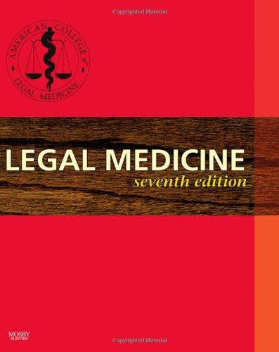 9780323037532: Legal Medicine, 7e (Legal Medicine (American College of Legal Medicine))