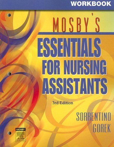9780323037600: Workbook for Mosby's Essentials for Nursing Assistants, 3e