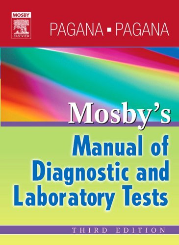 Mosby's Manual of Diagnostic and Laboratory Tests 3rd