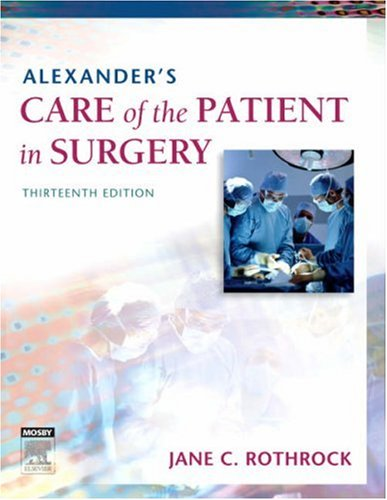 9780323039277: Alexander's Care of the Patient in Surgery, 13e