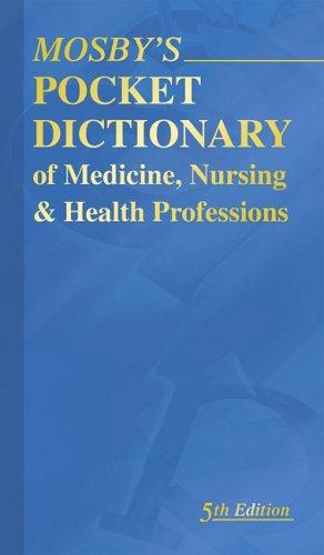 9780323039437: Mosby's Pocket Dictionary of Medicine, Nursing & Health Professions, 5e