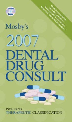 9780323039598: Mosby's 2007 Dental Drug Consult, 1e (Mosby's Dental Drug Consult)