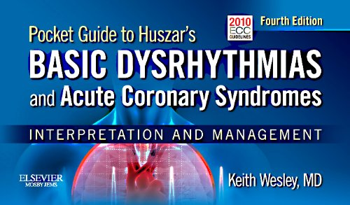 Pocket Guide for Huszar's Basic Dysrhythmias and: Wesley MD, Keith