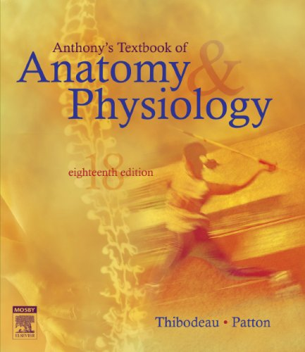 9780323039826: Anthony's Textbook of Anatomy & Physiology (18th Edition)