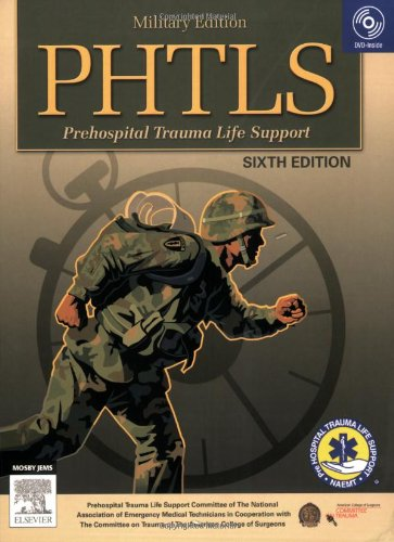 9780323039864: PHTLS Prehospital Trauma Life Support: Military Version