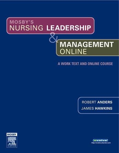 9780323039918: Mosby's Nursing Leadership & Management Online, 1e