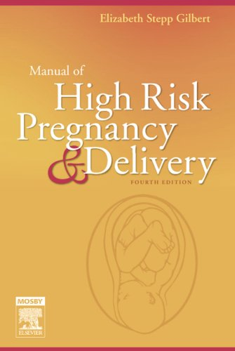 9780323040167: Manual of High Risk Pregnancy and Delivery, 4e