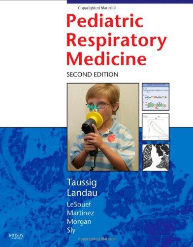 9780323040488: Pediatric Respiratory Medicine