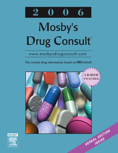 9780323040624: Mosby's Drug Consult 2006, 16e (Generic Prescription Physician's Reference Book Series)