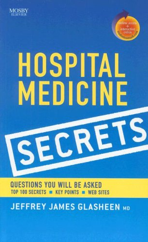 9780323040877: Hospital Medicine Secrets: With STUDENT CONSULT Online Access, 1e