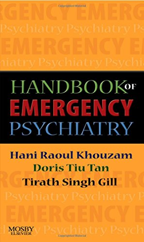 9780323040884: Handbook of Emergency Psychiatry, 1e