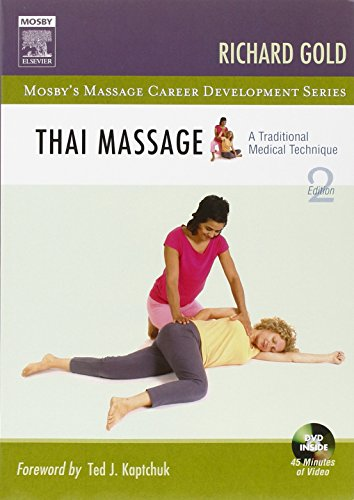 9780323041386: Thai Massage: A Traditional Medical Technique, 2e (Mosby's Massage Career Development)