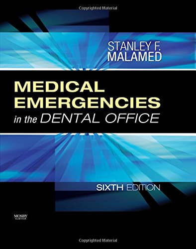 9780323042352: Medical Emergencies in the Dental Office, 6e