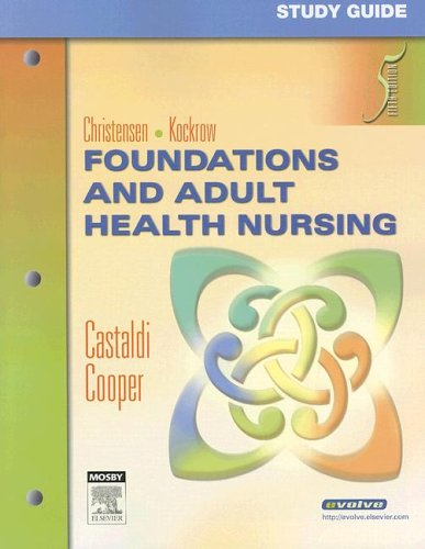 Study Guide for Foundations and Adult Health: Barbara Lauritsen Christensen,