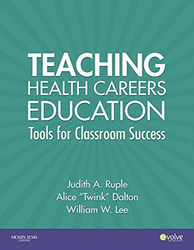 9780323042567: Teaching Health Careers Education,: Tools for Success in the Classroom