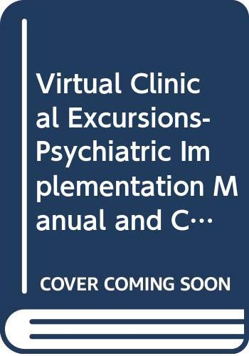 Virtual Clinical Excursions-Psychiatric Implementation Manual and CD: Susan Fertig McDonald