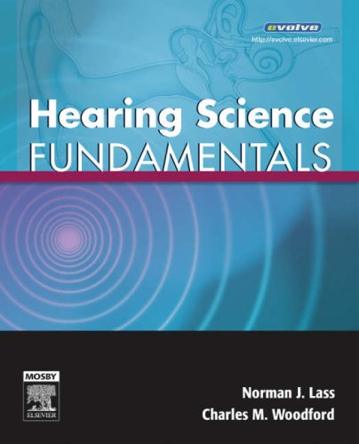 9780323043427: Hearing Science Fundamentals, 1e