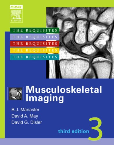 9780323043618: Musculoskeletal Imaging: The Requisites, 3e (Requisites in Radiology)