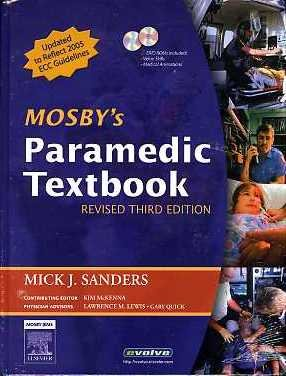 9780323043625: Mosby's Paramedic Textbook, Third Edition (Book with DVD and MVD)