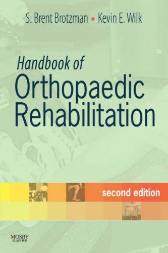 9780323044059: Handbook of Orthopaedic Rehabilitation, 2e