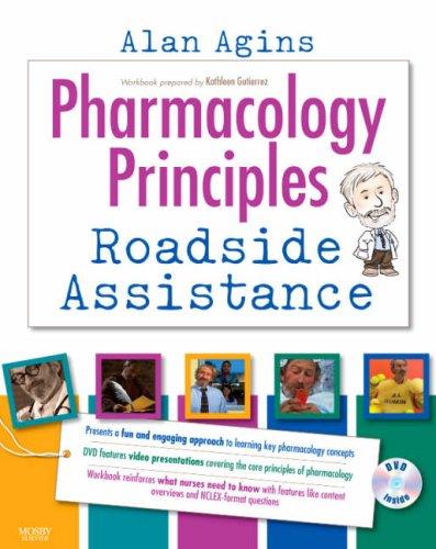 9780323044158: Pharmacology Principles: Roadside Assistance, 1e (DVD & Workbook)