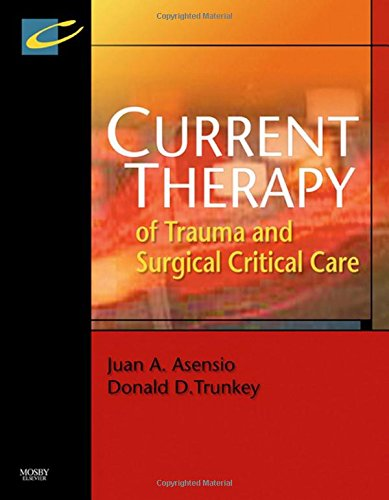 9780323044189: Current Therapy of Trauma and Surgical Critical Care, 1e